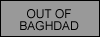Out of Baghdad